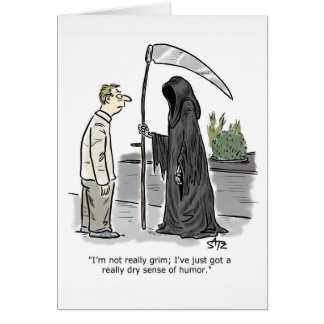 Funny grim reaper birthday card
