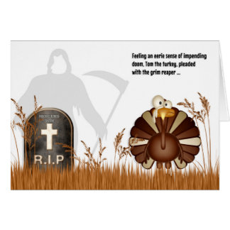 Funny Grim Reaper Tom the Turkey Part 1 Card