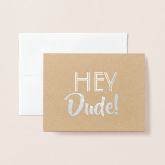 Funny Groomsman or Best Man - Hey Dude Foil Card