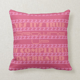 Funny Growing Up Is Completely Overrated Throw Pillow