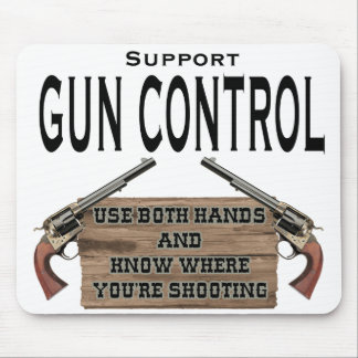 Funny Gun Control Mouse Pad #1