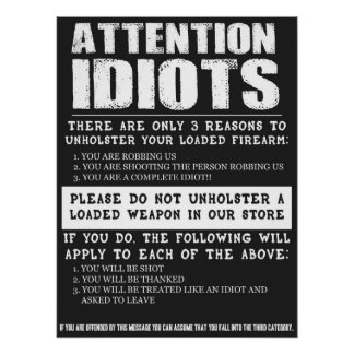 "Funny Gun Store Sign ""Attention Idiots"""
