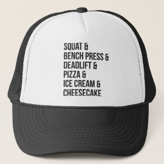 Funny Gym Humor - Pizza, Ice Cream, Cheesecake Trucker Hat