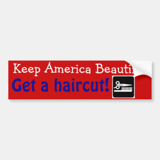 Funny Hair Stylist Keep America Beautiful Bumper Sticker