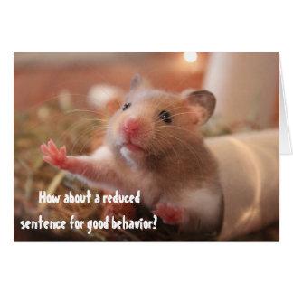 Funny Hamster In Cage Jail Good Behavior Greeting Card