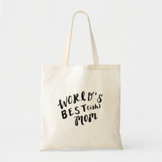 Funny Hand Lettered Tote (World's Best-ish Mom)