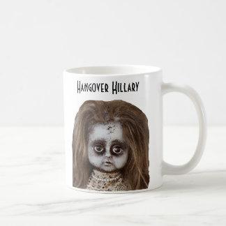 Funny Hangover Hillary Mug