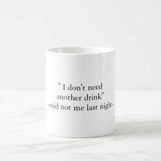 Funny Hangover Quote Mug