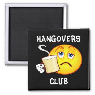 Funny Hangovers Club Fridge Magnet