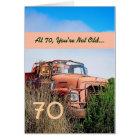FUNNY Happy 70th Birthday - Vintage Orange Truck Card