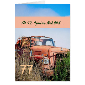FUNNY Happy 77th Birthday Vintage Truck 77A Card