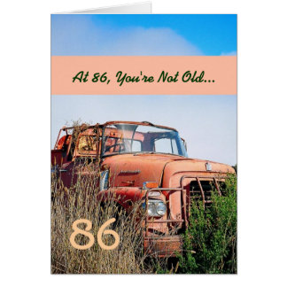 FUNNY Happy 86th Birthday Vintage Truck 86A Greeting Card
