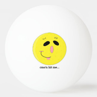 Funny Happy Face with Saying Ping Pong Ball
