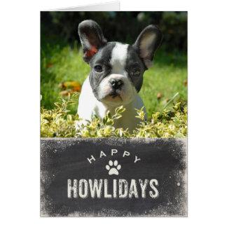 Funny Happy Howlidays Dog Christmas Photo Greeting Card