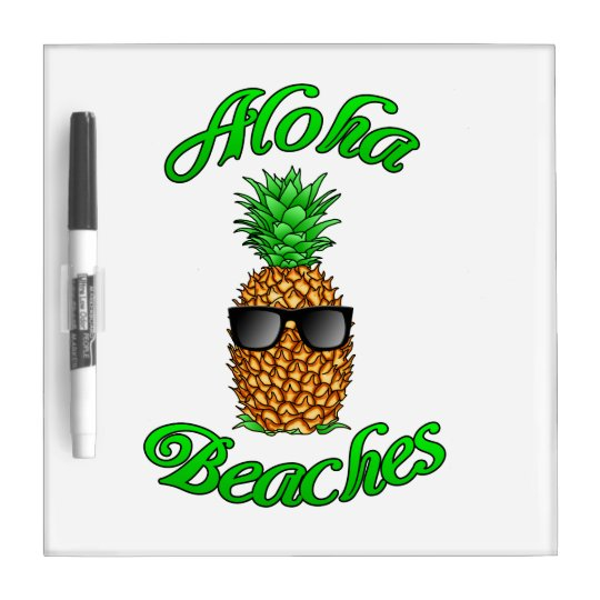 Funny Hawaiian Pineapple Aloha Beaches Dry Erase Board