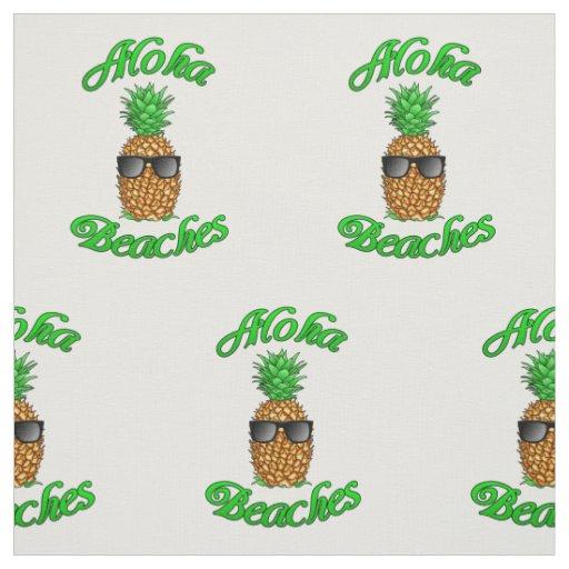 Funny Hawaiian Pineapple Aloha Beaches Fabric