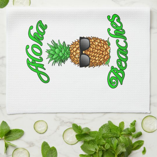 Funny Hawaiian Pineapple Aloha Beaches Kitchen Towel