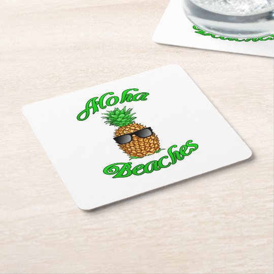 Funny Hawaiian Pineapple Aloha Beaches Square Paper Coaster