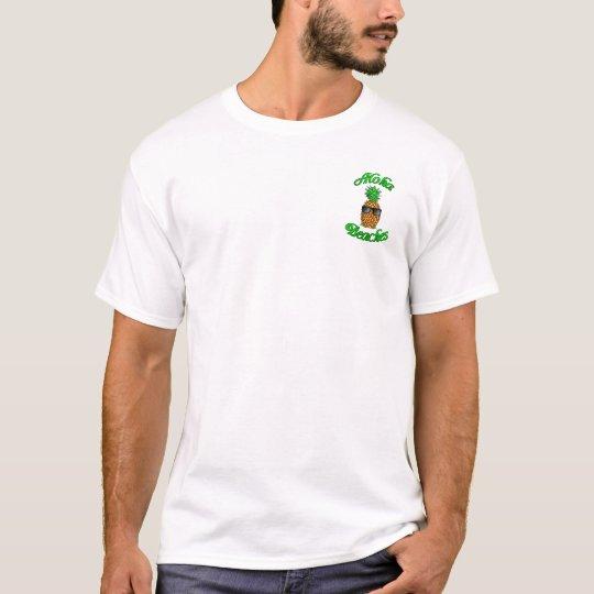 Funny Hawaiian Pineapple Aloha Beaches T-Shirt