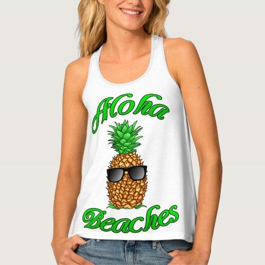 Funny Hawaiian Pineapple Aloha Beaches Tank Top