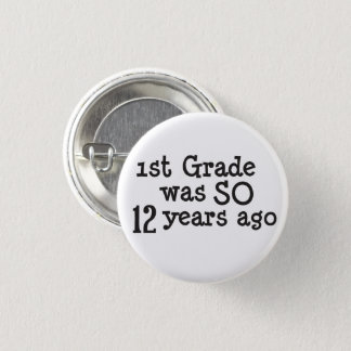 Funny High School Graduate 1 Inch Round Button