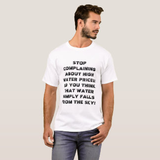 "Funny ""high water prices"" t-shirt. T-Shirt"