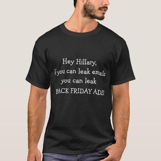 Funny Hillary Black Friday Leaked Ads T-shirt
