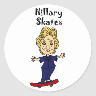 Funny Hillary Skates anti Hillary Political Art Round Sticker