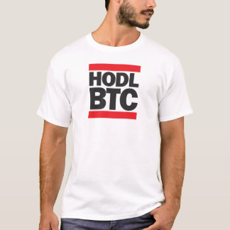 Funny HODL BTC Bitcoin Cryptocurrency Print T-Shirt
