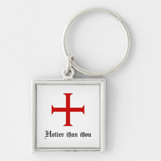 Funny | Holier Than Thou Silver-Colored Square Keychain