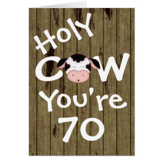 Funny Holy Cow You're 70 Humourous Birthday Card