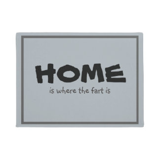 Funny Home is Where the Fart is Doormat