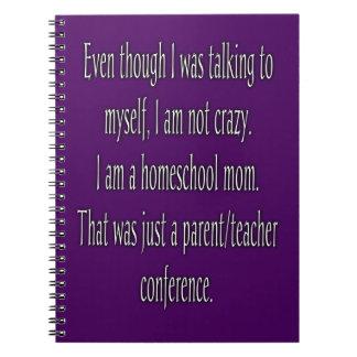 Funny Homeschool Mom Notebook