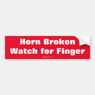 Funny Horn Broken Watch for Finger Bumper Sticker