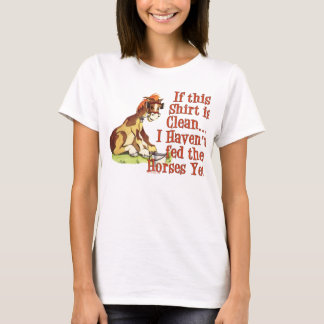 Funny Horse Saying T-Shirt