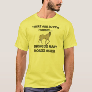 Funny Horses Asses T-shirts Gifts