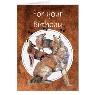 Funny Howling Coyote Birthday Card