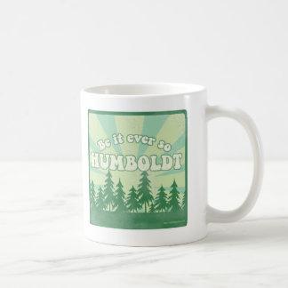 Funny Humboldt County Mug