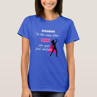 Funny humor Nanny T-shirt - Babysitter