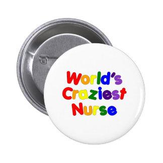 Funny Humorous Nurses : World's Craziest Nurse 2 Inch Round Button