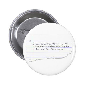 Funny I Am Smarter Than My Kid for Father or Mom 2 Inch Round Button