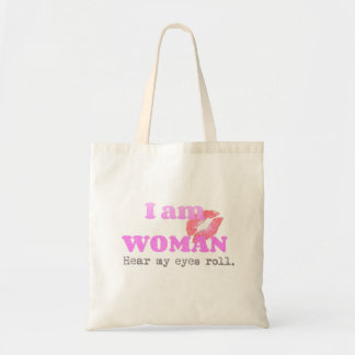 Funny I Am Woman Quote Tote Bag