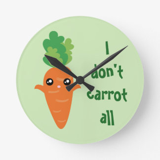 Funny I don't Carrot All Food Pun Humor Cartoon Round Clock