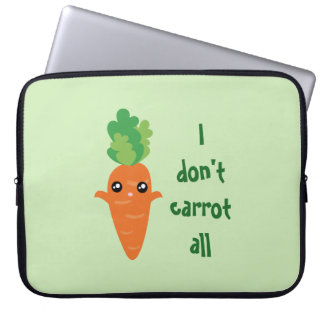 Funny I don't Carrot All Punny Cute Food Pun Humor Laptop Sleeve