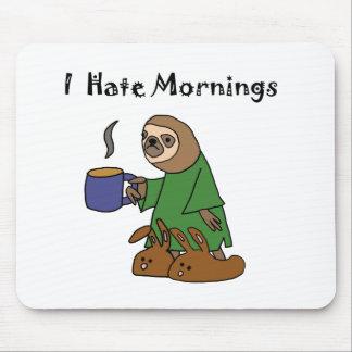 Funny I Hate Mornings Sloth Cartoon Mouse Pad