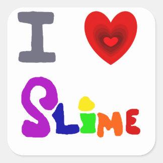Funny I Love Slime Art Square Sticker