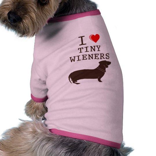 Funny I Love Tiny Wiener Dachshund Dog Tee Shirt