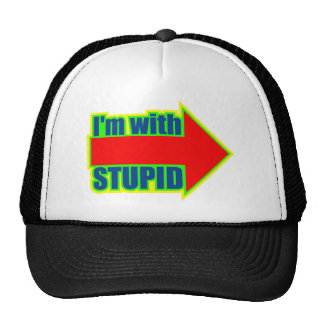 Funny I m With Stupid T-shirts Gifts Hat