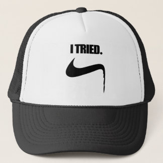 Funny I Tried and Failed Trucker Hat