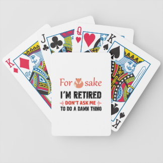 Funny I'm retired designs Bicycle Playing Cards